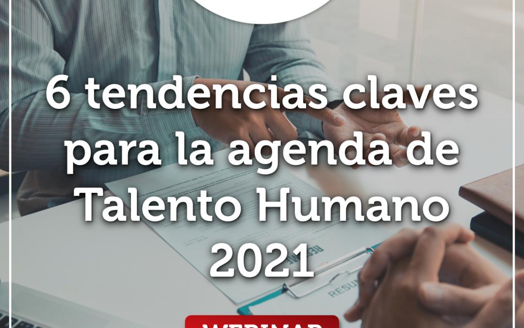 Webinar: Tendencias claves para la agenda de Talento Humano 2021